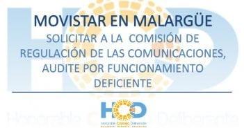 SOLICITAR A LA COMISIÓN DE REGULACIÓN DE LAS COMUNICACIONES, AUDITE MOVISTAR EN MALARGÜE, POR FUNCIONAMIENTO DEFICIENTE.