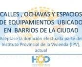 ACEPTAR LA DONACIÓN EFECTUADA POR PARTE DEL INSTITUTO PROVINCIAL DE LA VIVIENDA (IPV).